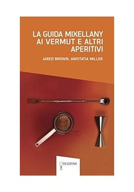 La Guida Mixellany ai Vermut e agli altri Aperitivi