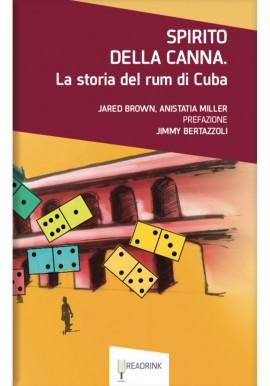 Spirito della canna - La storia del rum di Cuba